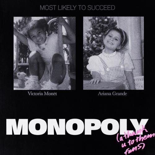 Ariana Grande Victoria Monet Monopoly  - MP3: Ariana Grande & Victoria Monet - Monopoly