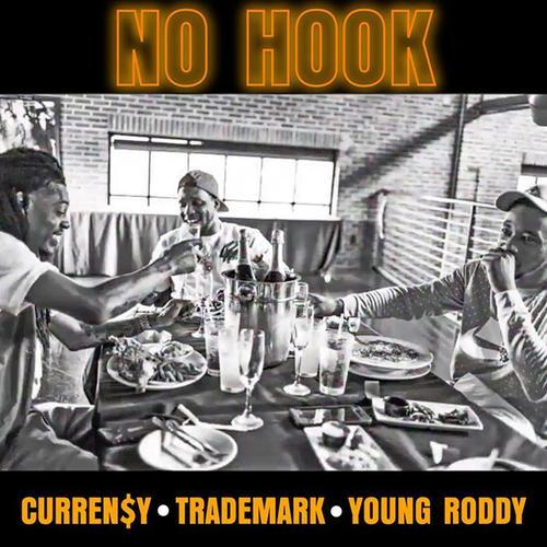Curreny Trademark Da Skydiver Young Roddy No Hook  - MP3: Curren$y, Trademark Da Skydiver & Young Roddy - No Hook