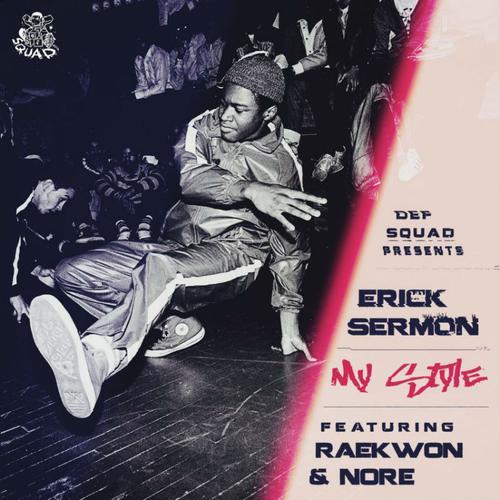 Erick Sermon - My Style Ft. Raekwon & Noreaga