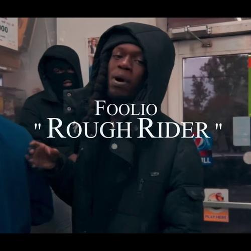 Foolio - Rough Rider