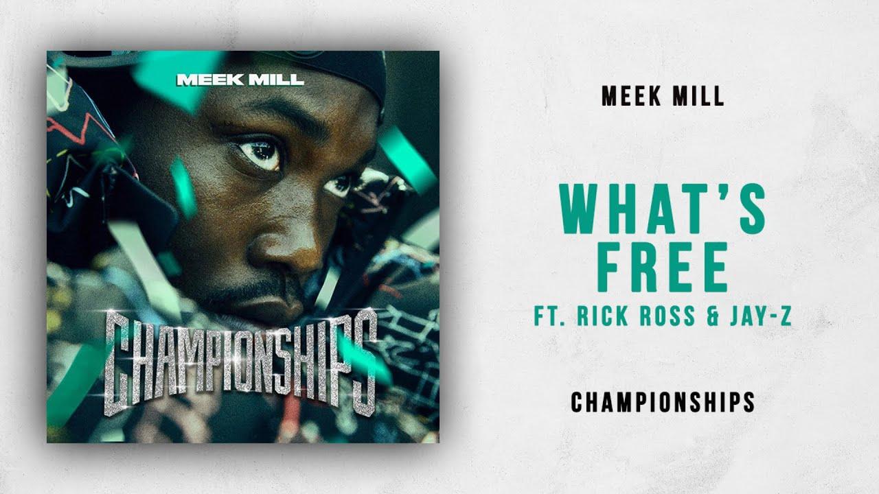 Meek Mill Whats Free feat. Rick Ross Jay Z  - MP3: Meek Mill - What's Free Ft. Rick Ross & Jay Z
