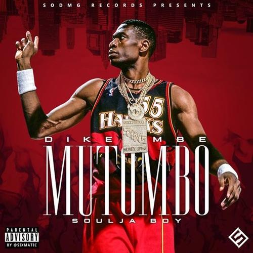 Soulja Boy Dikemba Mutombo  - MP3: Soulja Boy - Dikemba Mutombo