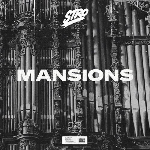 Stro - Mansions
