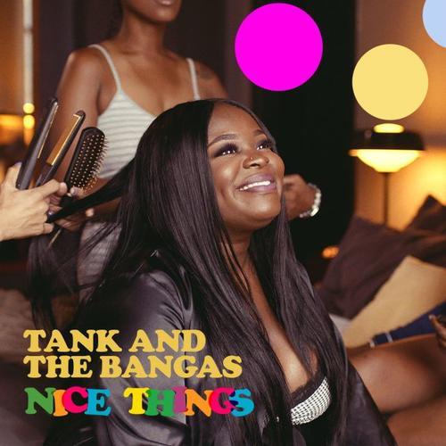 Tank The Bangas Nice Things  - MP3: Tank and The Bangas - Nice Things