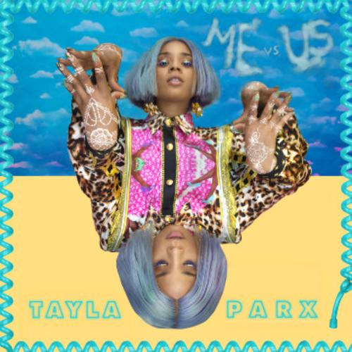 Tayla Parx Me Vs. Us  - MP3: Tayla Parx - Me Vs. Us