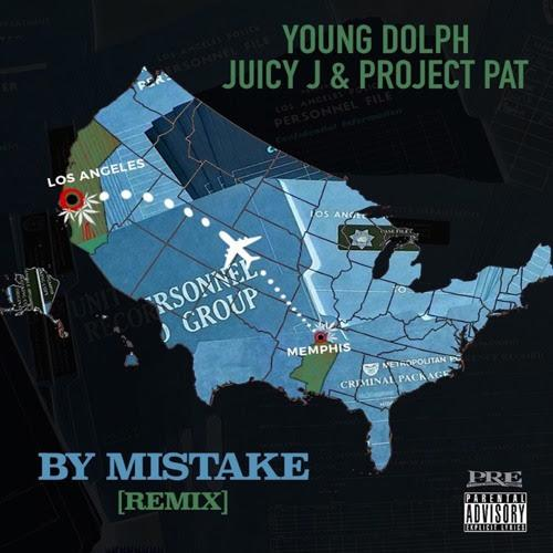 Young Dolph By Mistake Remix Ft. Juicy J Project Pat  - MP3: Young Dolph - By Mistake (Remix) Ft. Juicy J & Project Pat