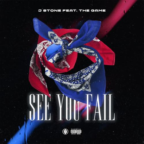 MP3: J Stone Ft. The Game – See You Fail