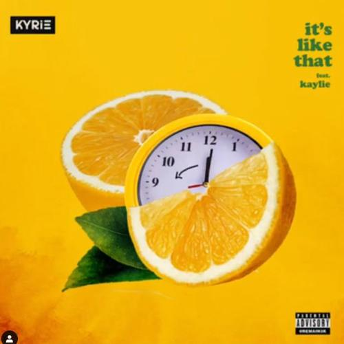 KYRIE Ft. Kaylie - It's Like That Mp3/Mp4