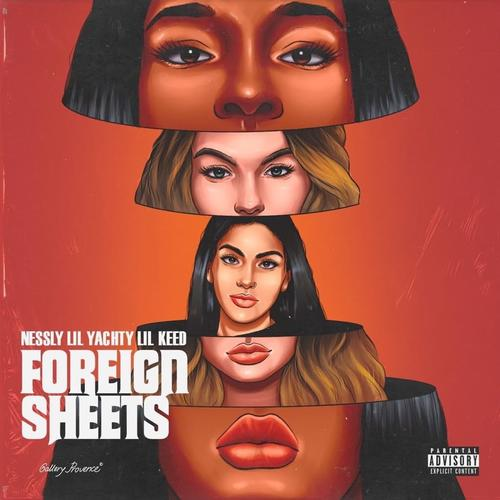 MP3: Nessly Ft. Lil Keed & Lil Yachty – Foreign Sheets
