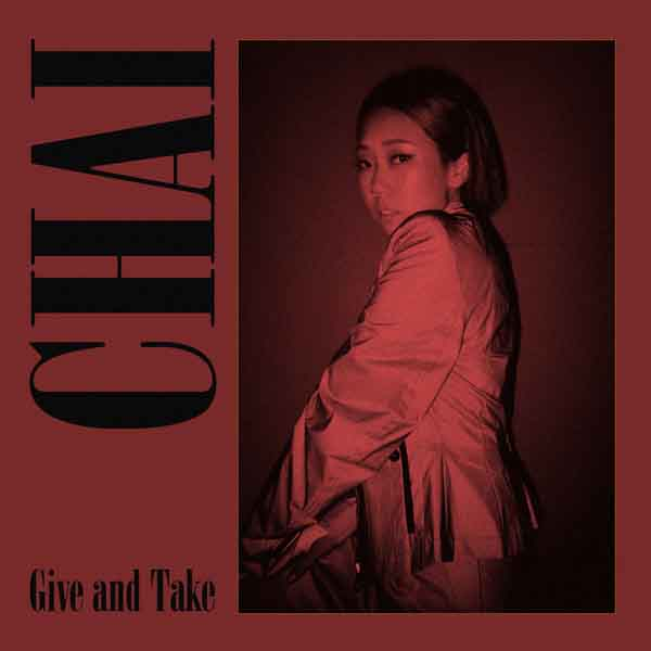 Give and Take - MUSIC: Chai - Alright