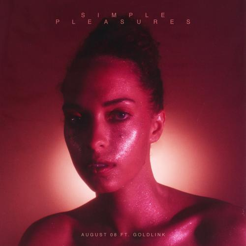 AUGUST 08 - Simple Pleasures ft. GoldLink