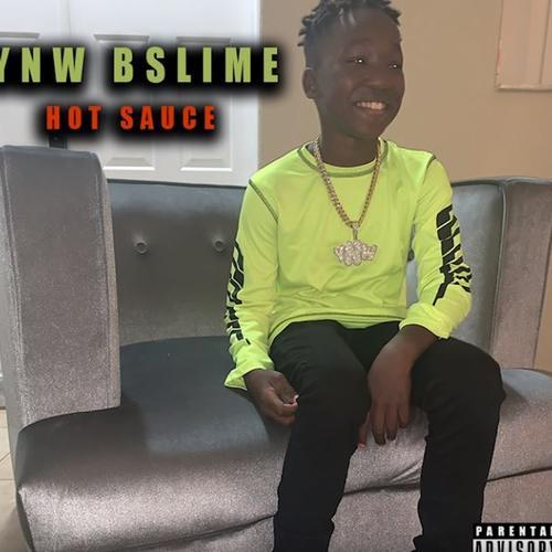 YNW BSlime Hot Sauce - MUSIC: YNW BSlime - Hot Sauce