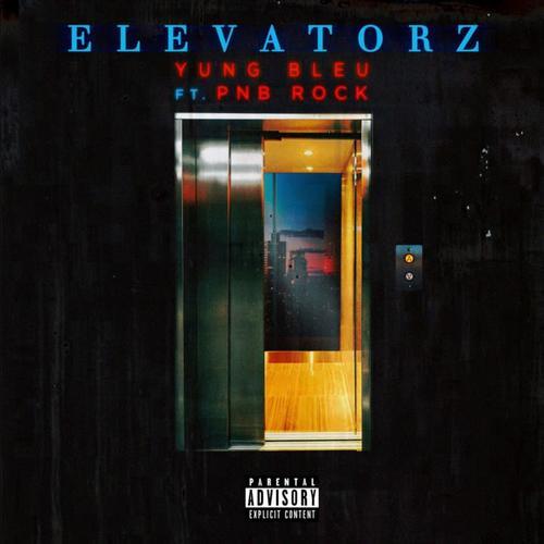 MUSIC: Yung Bleu – Elevatorz ft. PnB Rock