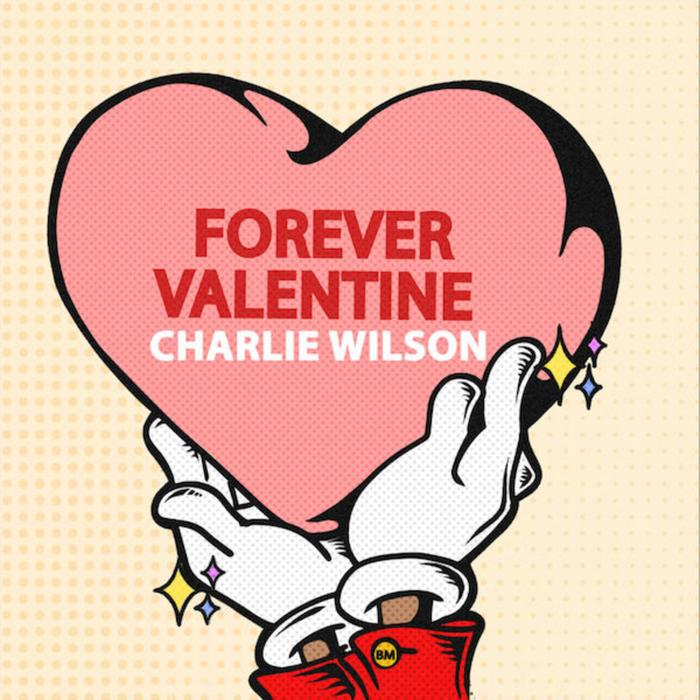 Charlie Wilson - Forever Valentine (Lyric Video)