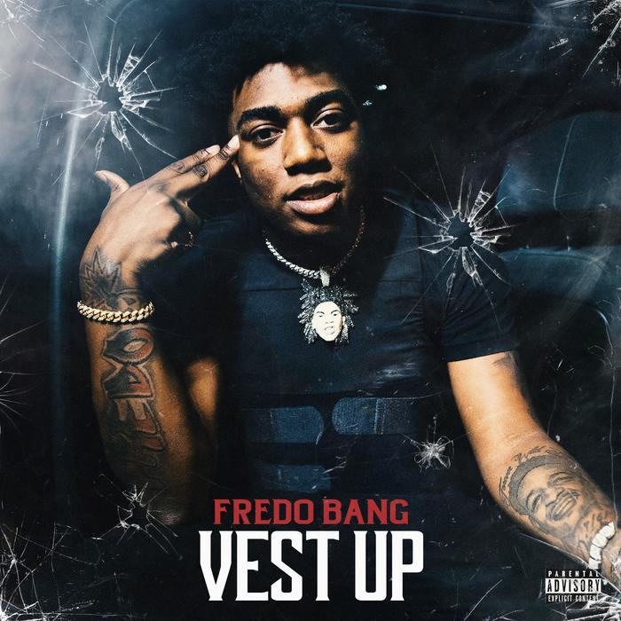 MP3: Fredo Bang - Vest Up