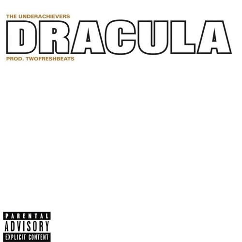MP3: The Underachievers - Dracula