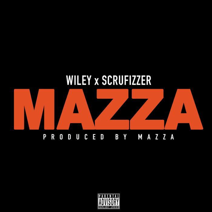 MP3: Wiley - Mazza Ft. Scrufizzer