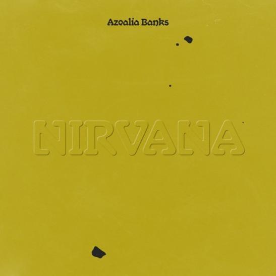 MP3: Azealia Banks - Nirvana