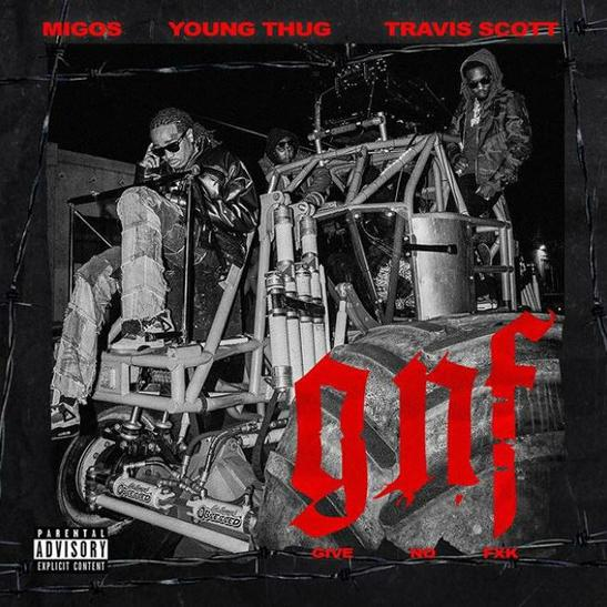 MP3: Migos - Give No Fxk Ft. Travis Scott & Young Thug