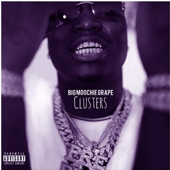 MP3: Big Moochie Grape - Clusters