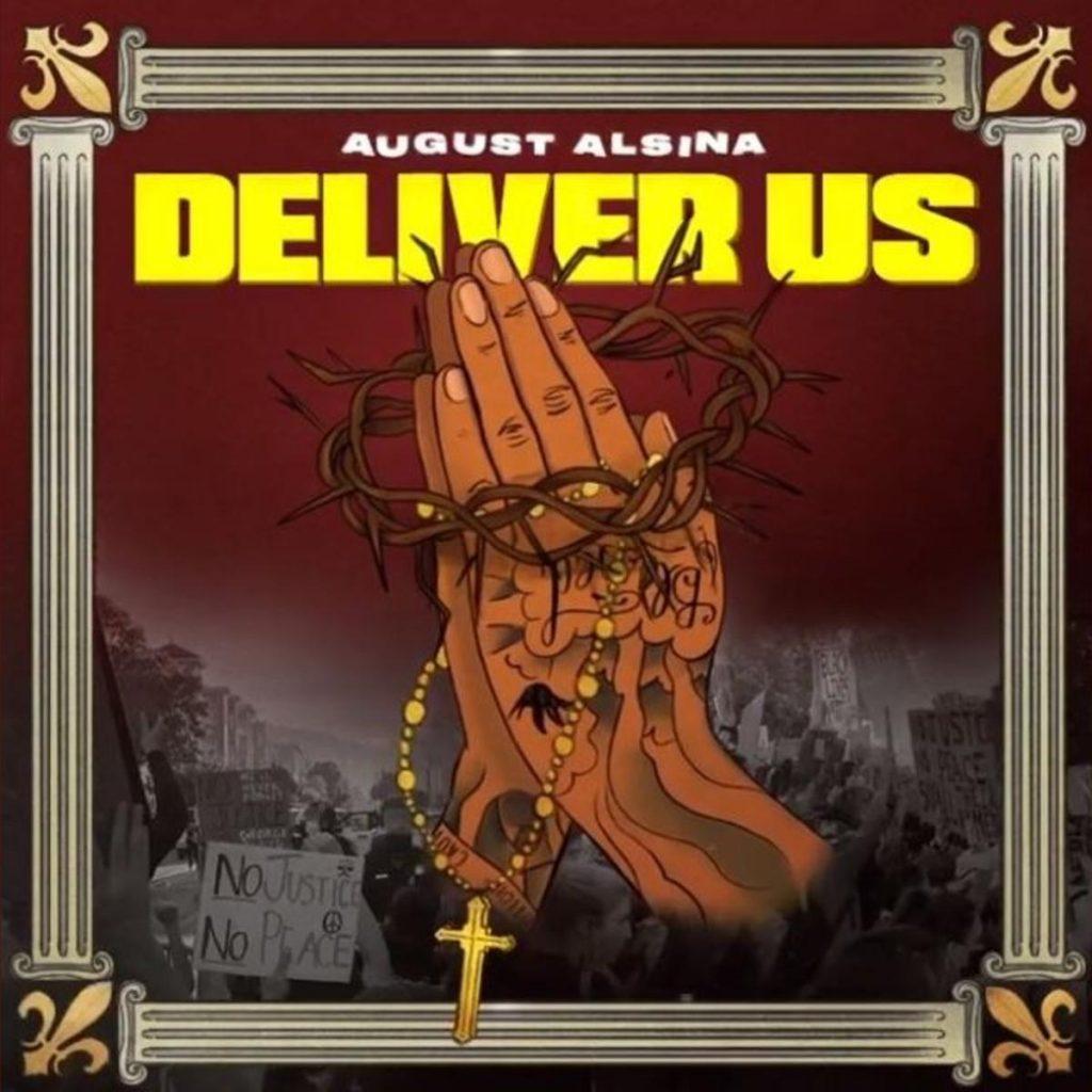 MP3: August Alsina - Deliver Us Ft. Darrel Walls
