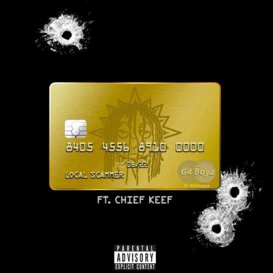 MP3: G4 Boyz - Local Scammer (Remix) Ft. Chief Keef & G4 Choppa