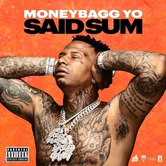 MP3: MoneyBagg Yo - Said Sum
