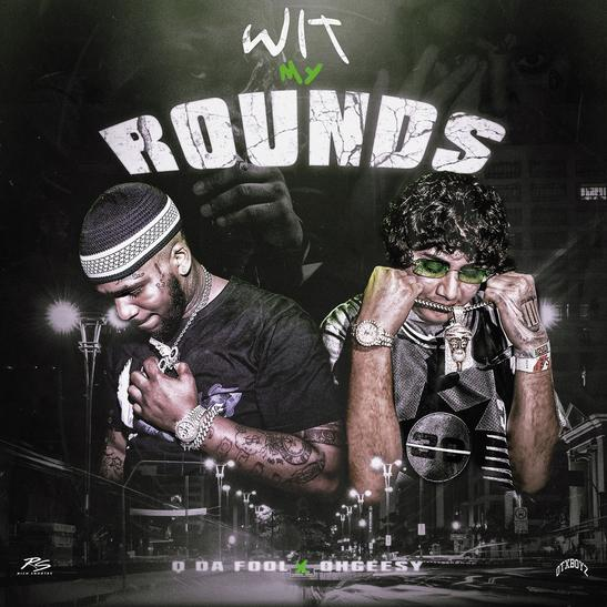 MP3: Q Da Fool  - Wit My Rounds Ft. Ohgeesy
