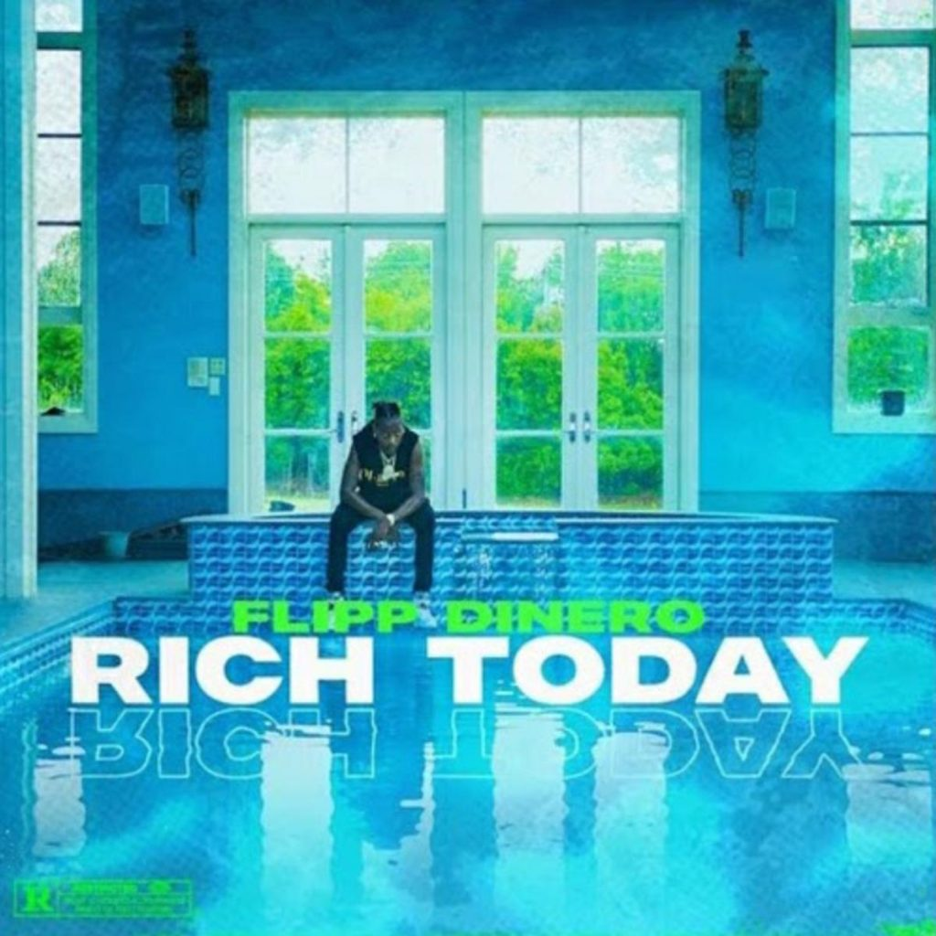 MP3: Flipp Dinero - Rich Today