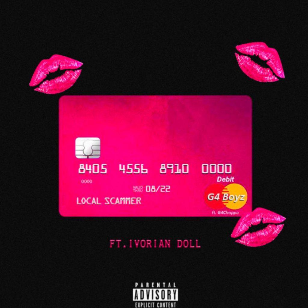 MP3: G4 Boyz - Local Scammer (Remix) Ft. Ivorian Doll & G4 Choppa