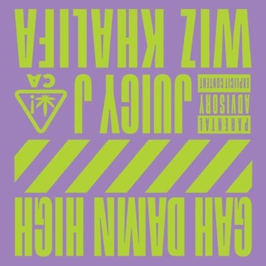MP3: Juicy J - Gah Damn High Ft. Wiz Khalifa