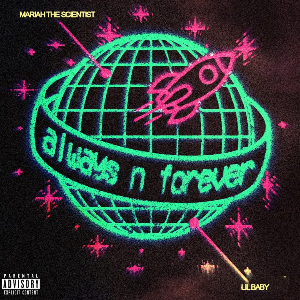 MP3: Mariah The Scientist - Always N Forever Ft. Lil Baby