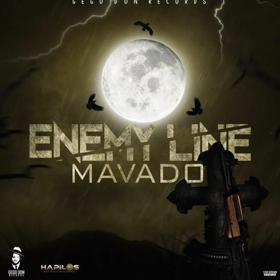 MP3: Mavado - Enemy Line