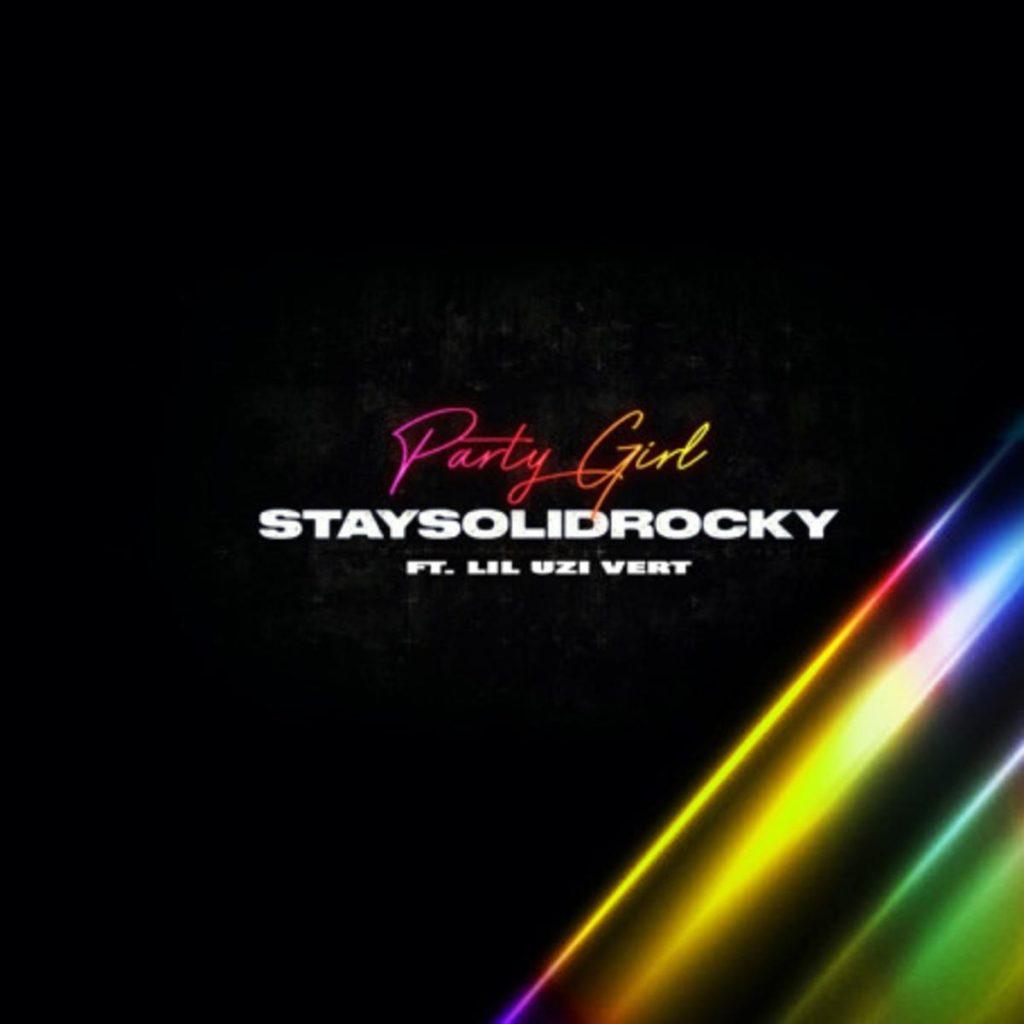MP3: StaySolidRocky - Party Girl (Remix) Ft. Lil Uzi Vert