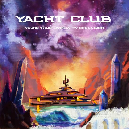 MP3: Strick - Yacht Club Ft. Young Thug & Ty Dolla $ign