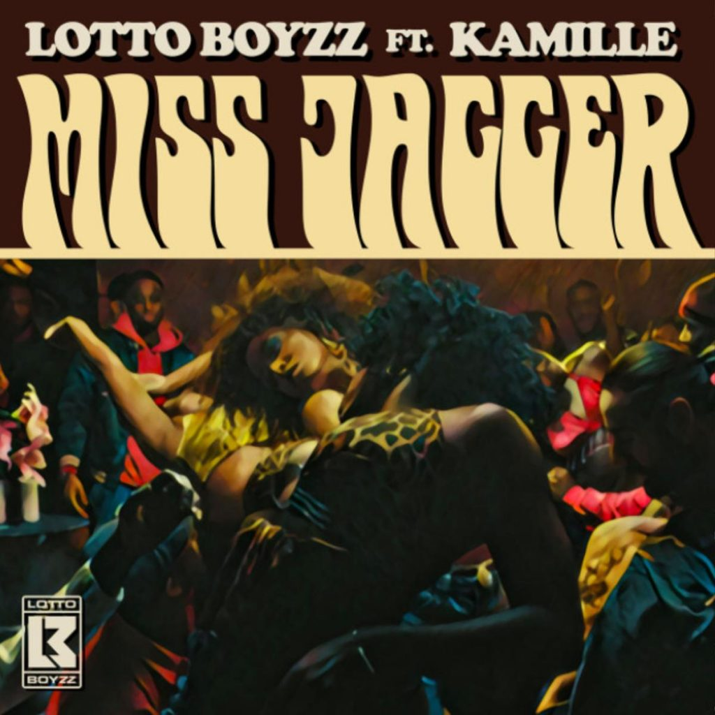 MP3: Lotto Boyzz - Miss Jagger Ft. Kamille