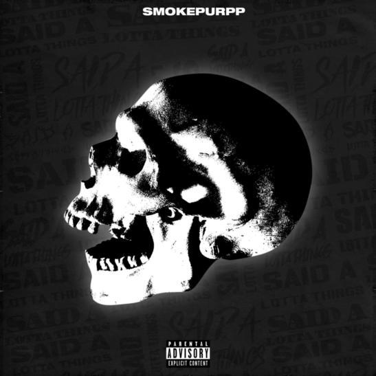 MP3: Smokepurpp - Said A Lotta Things