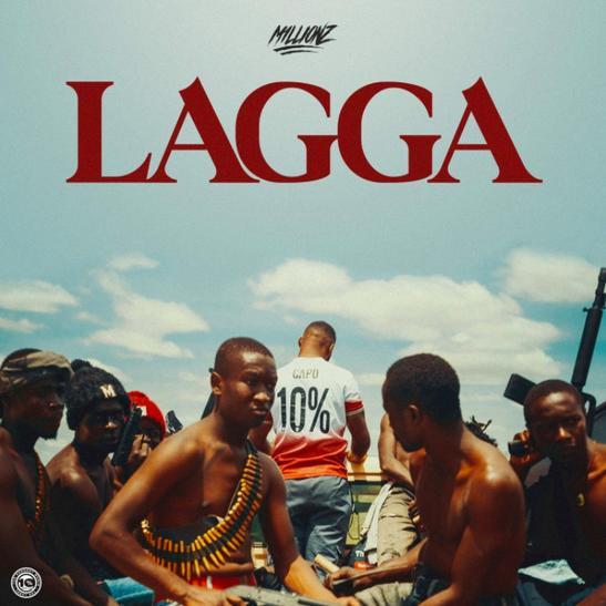 MP3: M1LLIONZ - Lagga