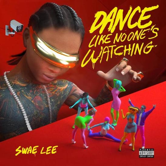 MP3: Swae Lee - Dance Like Nobody's Watching
