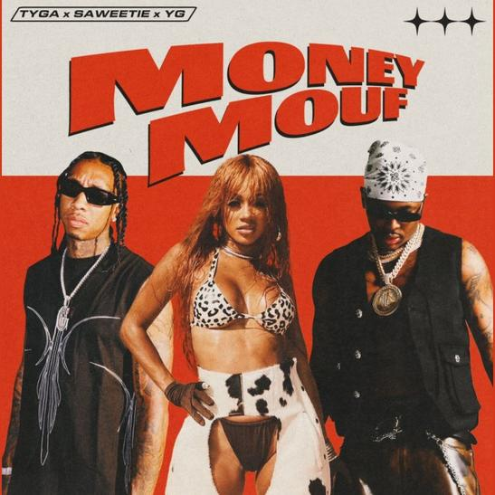 MP3: Tyga - Money Mouf Ft. Saweetie & YG