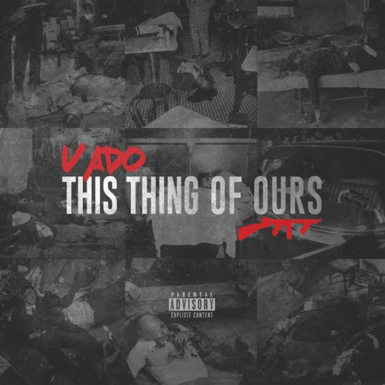 MP3: Vado - This Thing Of Ours