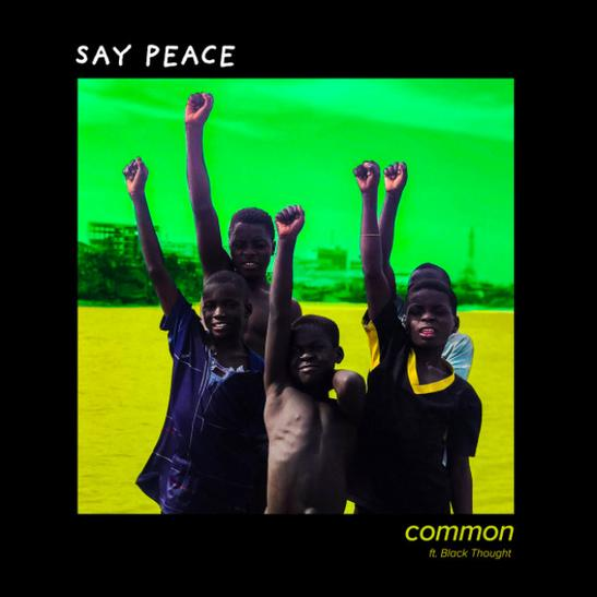 MP3: Common - Say Peace Ft. Black Thought & PJ