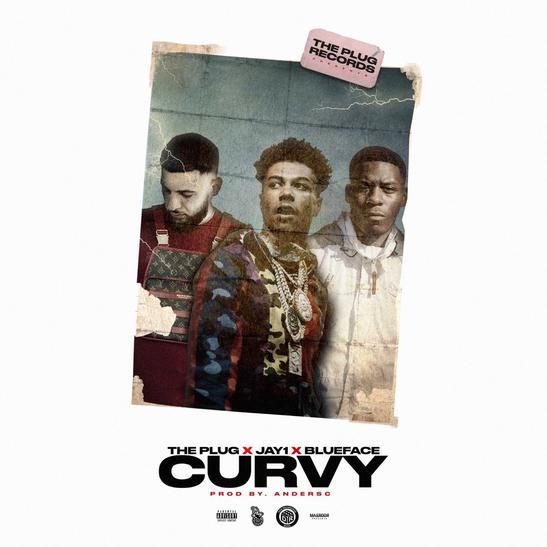 MP3: The Plug, JAY1 & Blueface - Curvy