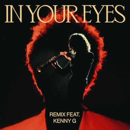 MP3: The Weeknd - In Your Eyes (Remix) Ft. Kenny G