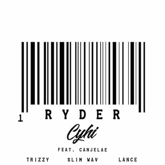 MP3: CyHi The Prynce - Ryder Ft. Canjelae