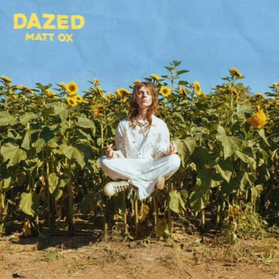 MP3: MATT OX - Dazed