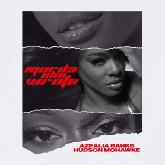 MP3: Azealia Banks - Murda She Wrote