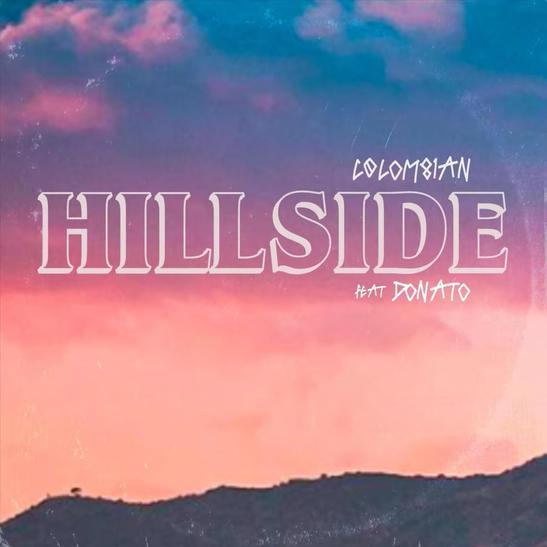 MP3: COLOM81AN - Hillside Ft. Donato
