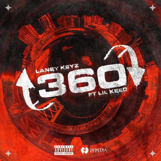 MP3: Laney Keyz - 360 Ft. Lil Keed