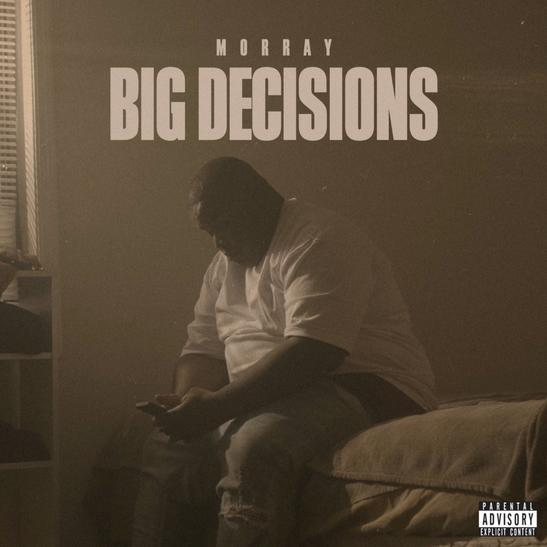MP3: Morray -  Big Decisions